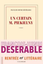 François-Henri Désérable - Un certain M. Piekielny
